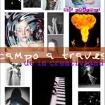 Campo a través de la creatividad, mis andanzas